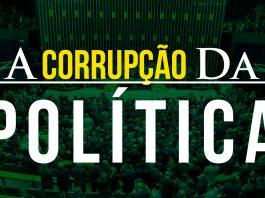 a-corrupção-da-politica