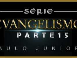 Evangelismo Parte 15