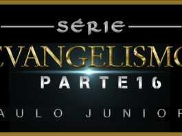 Evangelismo Parte 16